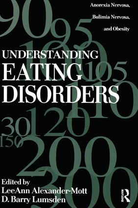 Understanding Eating Disorders: Anorexia Nervosa, Bulimia Nervosa And Obesity, 1st Edition (Paperback) book cover
