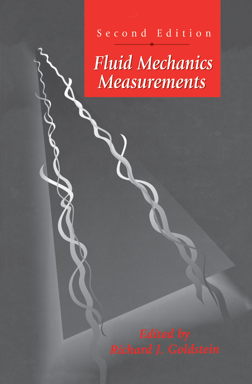 Fluid Mechanics Measurements, Second Edition