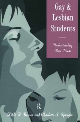Gay And Lesbian Students: Understanding Their Needs, 1st Edition (Paperback) book cover