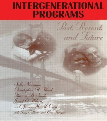 Intergenerational Programs: Past,Present And Future, 1st Edition (Paperback) book cover