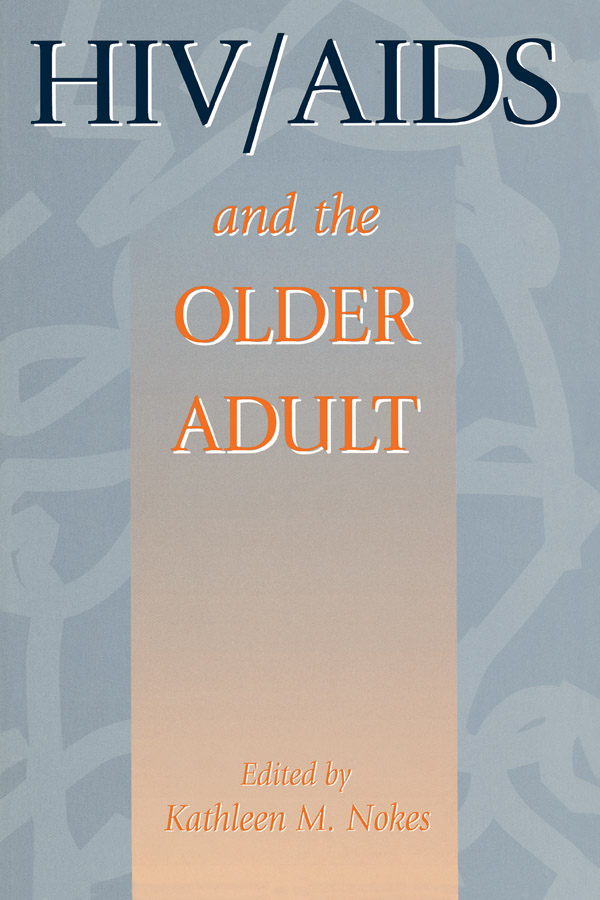 HIV & AIDS And The Older Adult: 1st Edition (Paperback) book cover