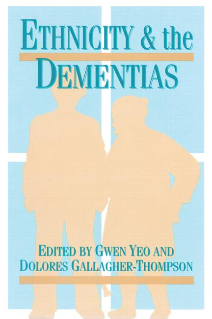 Ethnicity and Dementias: 1st Edition (Paperback) book cover