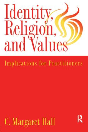 Indentity, Religion And Values: Implications For Practitioners (Paperback) book cover