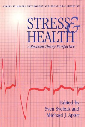 Stress And Health: A Reversal Theory Perspective (Paperback) book cover