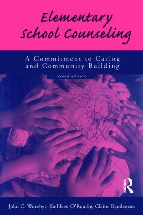 Elementary School Counseling: A Commitment to Caring and Community Building, 2nd Edition (Paperback) book cover
