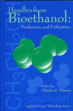 Handbook on Bioethanol: Production and Utilization book cover