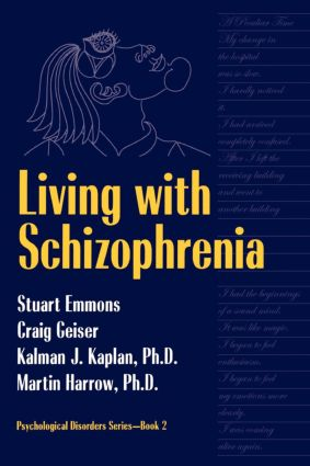 Living With Schizophrenia: 1st Edition (Paperback) book cover