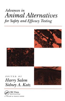 Advances In Animal Alternatives For Safety And Efficacy Testing: 1st Edition (Hardback) book cover