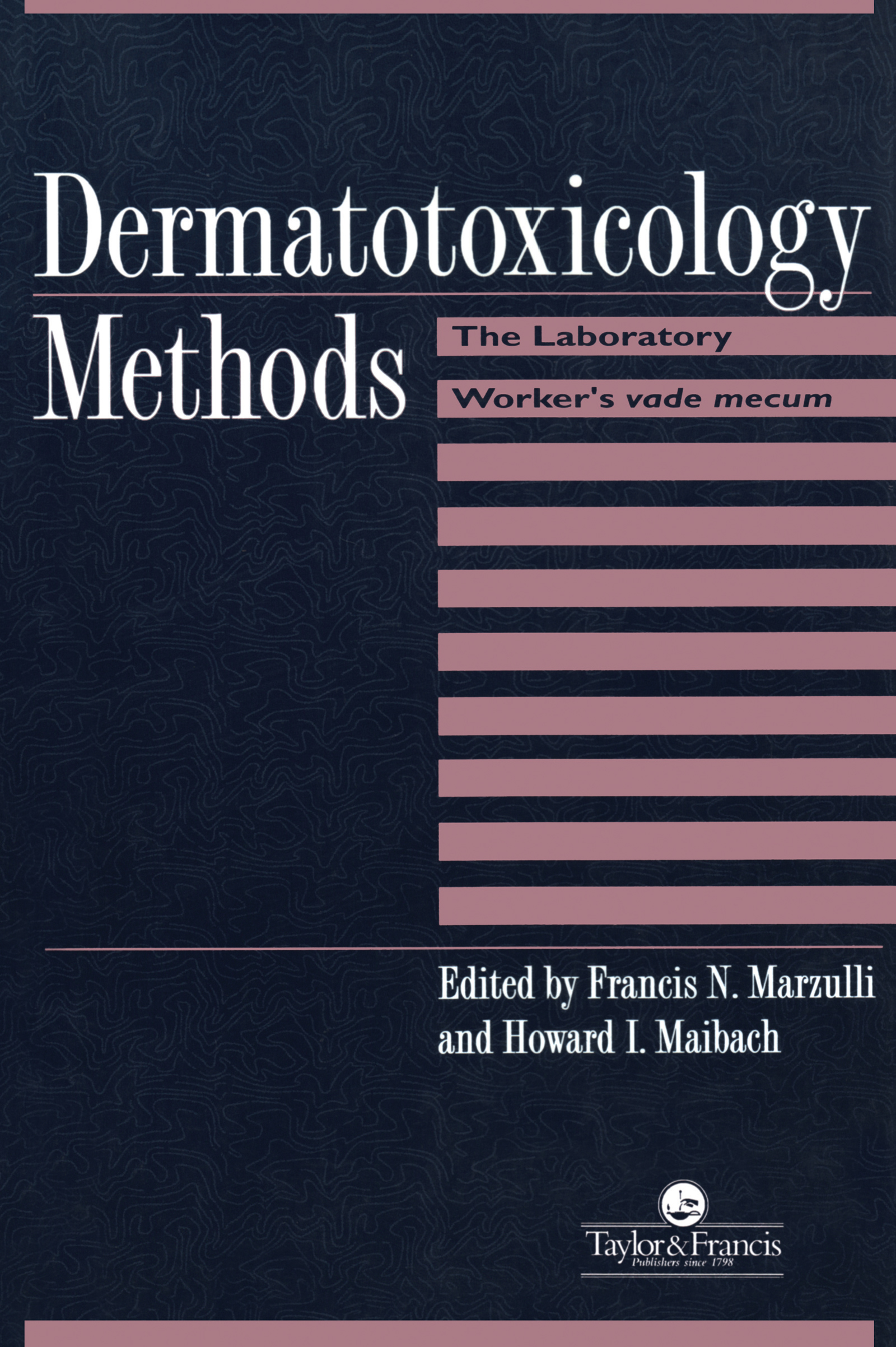 Dermatotoxicology Methods: The Laboratory Worker's Ready Reference, 1st Edition (Paperback) book cover