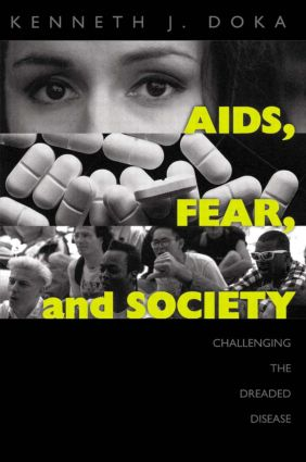 AIDS, Fear and Society: Challenging the Dreaded Disease (Paperback) book cover