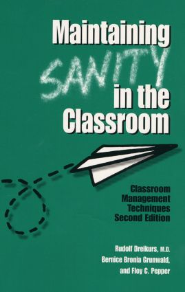 Maintaining Sanity In The Classroom: Classroom Management Techniques, 2nd Edition (Paperback) book cover