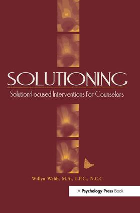 Solutioning.: Solution-Focused Intervention for Counselors, 1st Edition (Paperback) book cover