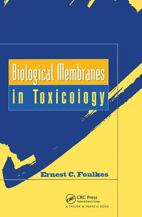 Biological Membranes in Toxicology: 1st Edition (Hardback) book cover