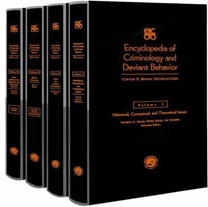 Encyclopedia of Criminology and Deviant Behaviour: 1st Edition (Hardback) book cover