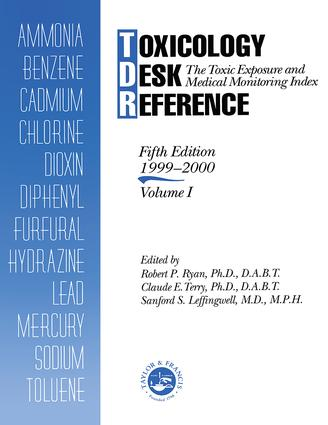 Toxicology Desk Reference: The Toxic Exposure & Medical Monitoring Index, 5th Edition (Paperback) book cover