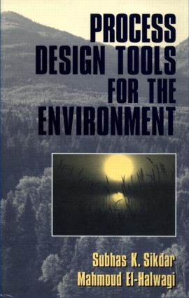 Process Design Tools for the Environment: 1st Edition (Hardback) book cover