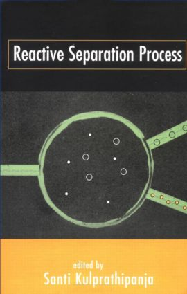 Reactive Separation Processes: 1st Edition (Hardback) book cover
