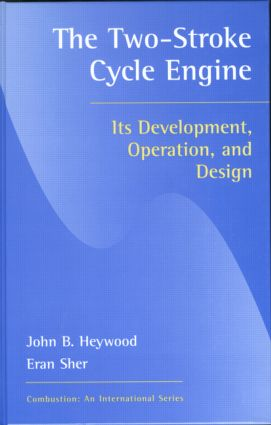 Two-Stroke Cycle Engine: It's Development, Operation and Design, 1st Edition (Hardback) book cover