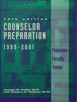 Counselor Preparation 1999-2001: Programs, Faculty, Trends, 1st Edition (Hardback) book cover
