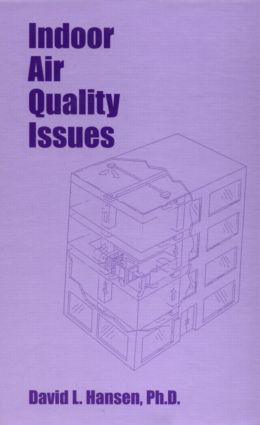 Indoor Air Quality Issues: 1st Edition (Hardback) book cover