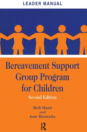 Bereavement Support Group Program for Children: Leader Manual and Participant Workbook, 2nd Edition (Paperback) book cover
