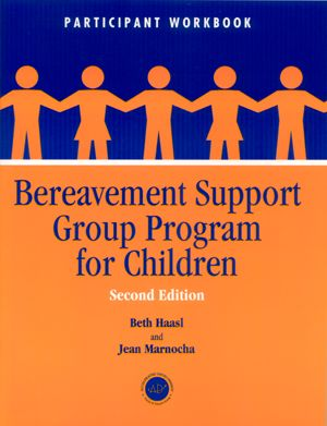 Bereavement Support Group Program for Children: Participant Workbook (Paperback) book cover