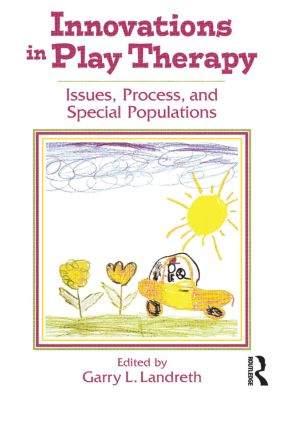 Innovations in Play Therapy: 1st Edition (Paperback) book cover