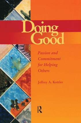 Doing Good: Passion and Commitment for Helping Others (Paperback) book cover