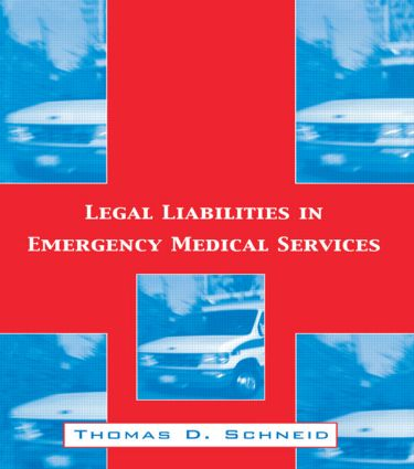 Legal Liabilities in Emergency Medical Services
