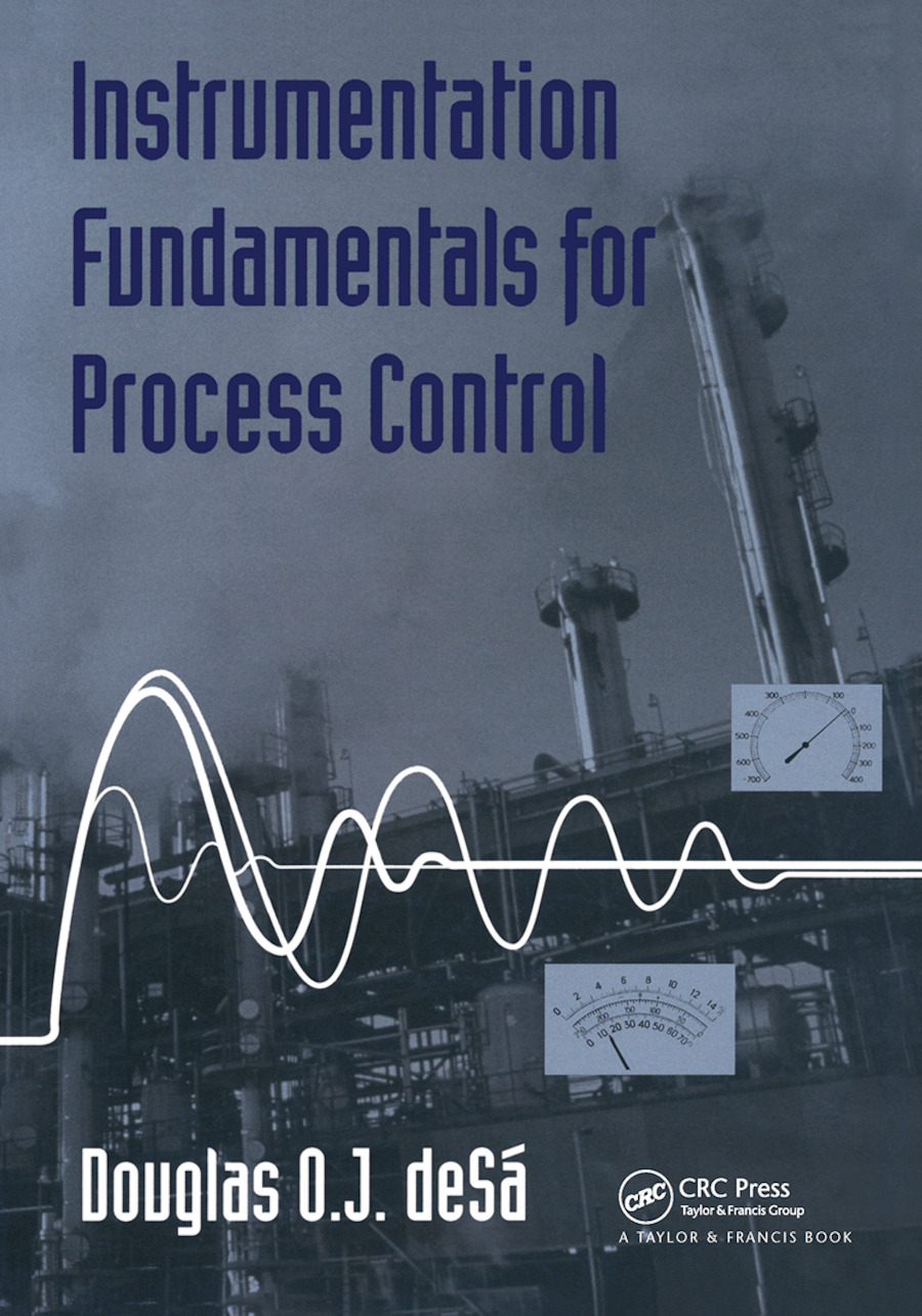 Instrumentation Fundamentals for Process Control: 1st Edition (Hardback) book cover
