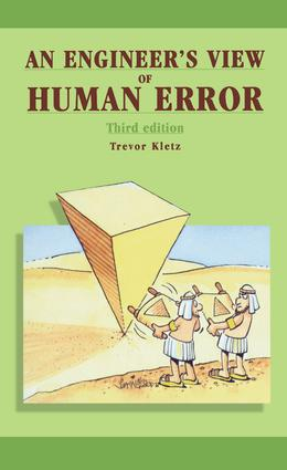 An Engineer's View of Human Error: 3rd Edition (Hardback) book cover