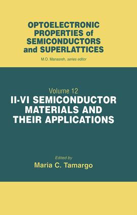 II-VI Semiconductor Materials and their Applications: 1st Edition (Hardback) book cover