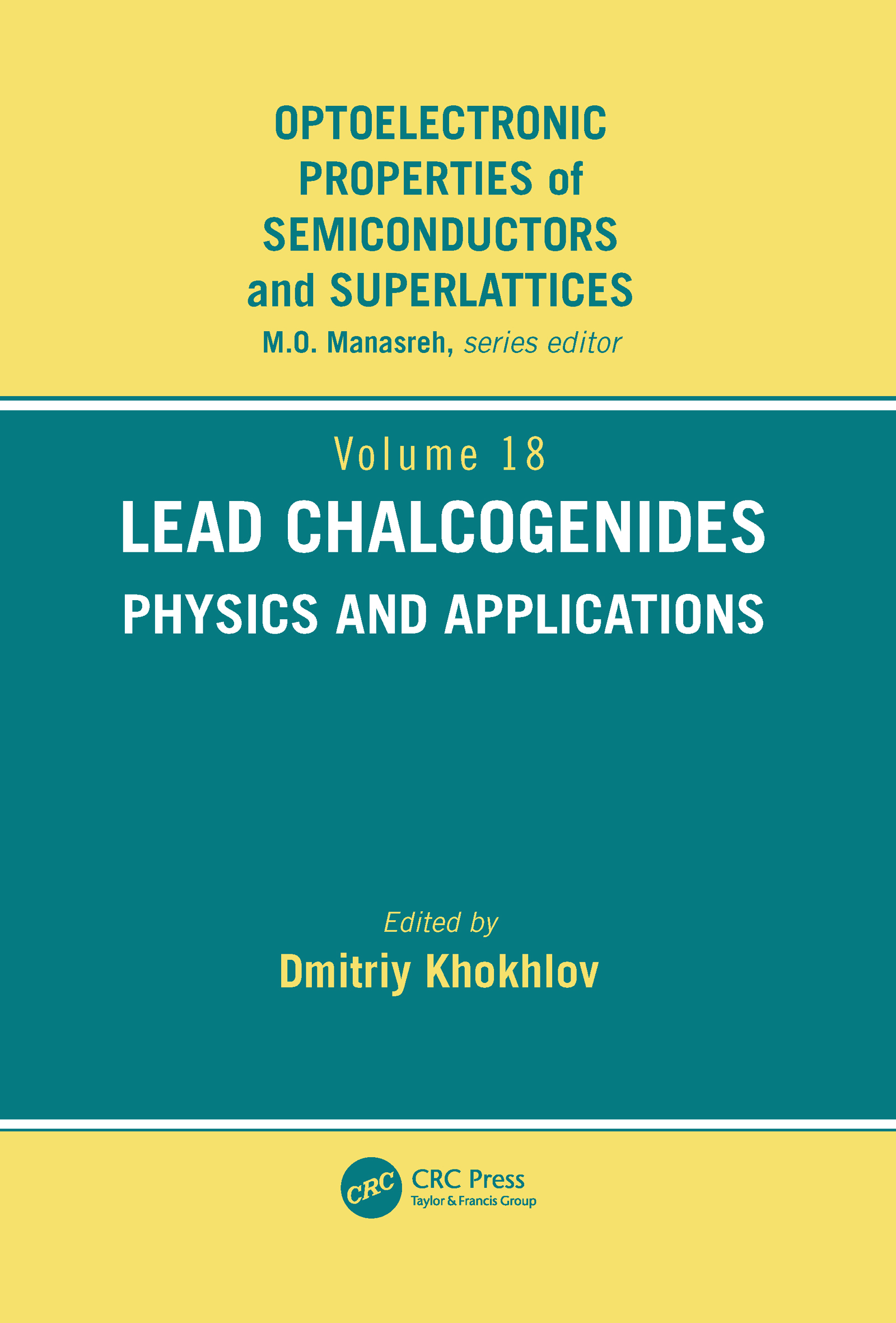 Lead Chalcogenides: Physics and Applications, 1st Edition (Hardback) book cover