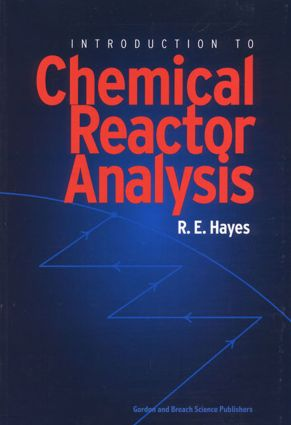 Introduction to Chemical Reactor Analysis: 1st Edition (Paperback) book cover