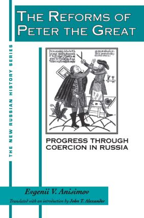 The Reforms of Peter the Great: Progress Through Violence in Russia: Progress Through Violence in Russia book cover