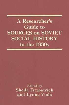 A Researcher's Guide to Sources on Soviet Social History in the 1930s: 1st Edition (Paperback) book cover