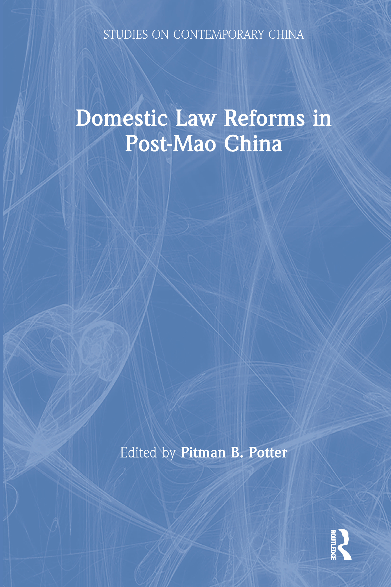 Domestic Law Reforms in Post-Mao China