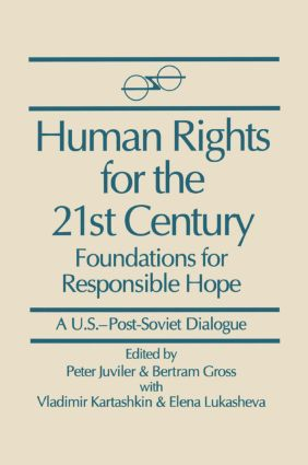 Human Rights for the 21st Century: Foundation for Responsible Hope: Foundation for Responsible Hope, 1st Edition (Paperback) book cover