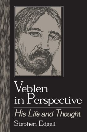 Veblen in Perspective: His Life and Thought, 1st Edition (Paperback) book cover