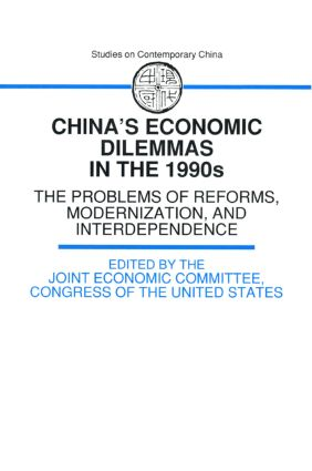 China's Economic Dilemmas in the 1990s: The Problem of Reforms, Modernisation and Interdependence, 2nd Edition (Paperback) book cover