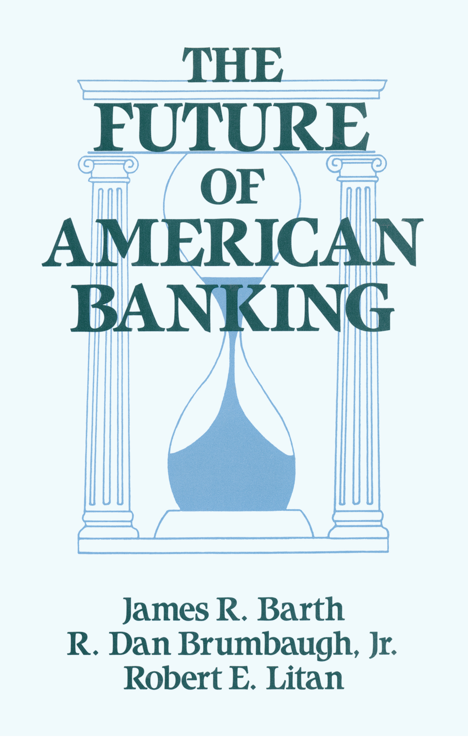 The Future of American Banking: 1st Edition (Paperback) book cover