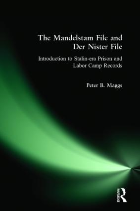 The Mandelstam File and Der Nister File: Introduction to Stalin-era Prison and Labor Camp Records: Introduction to Stalin-era Prison and Labor Camp Records, 1st Edition (Hardback) book cover