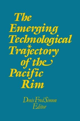 The Emerging Technological Trajectory of the Pacific Basin