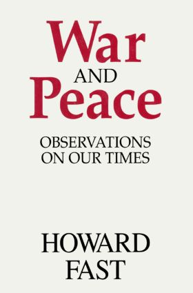 War and Peace: Observations on Our Times: Observations on Our Times, 1st Edition (Hardback) book cover