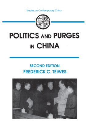 Politics and Purges in China: Rectification and the Decline of Party Norms, 1950-65, 2nd Edition (Paperback) book cover