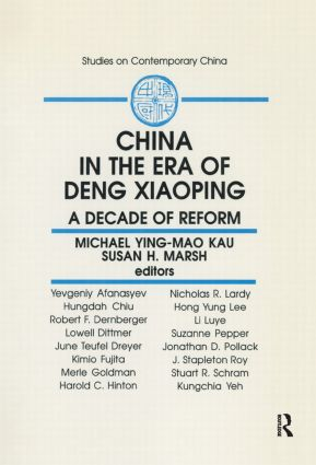 China in the Era of Deng Xiaoping: A Decade of Reform: A Decade of Reform, 1st Edition (Paperback) book cover