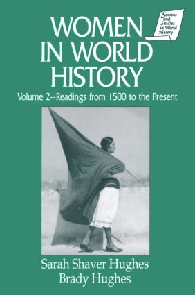 Women in World History: v. 2: Readings from 1500 to the Present: 1st Edition (Hardback) book cover