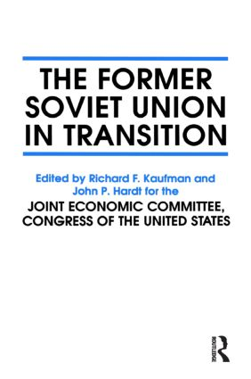 The Former Soviet Union in Transition: 1st Edition (Hardback) book cover