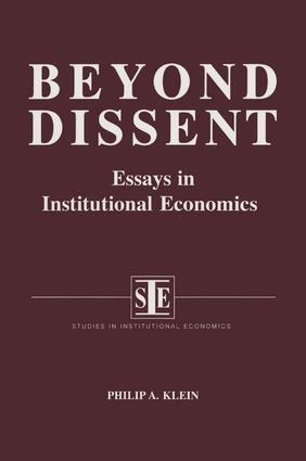 Beyond Dissent: Essays in Institutional Economics