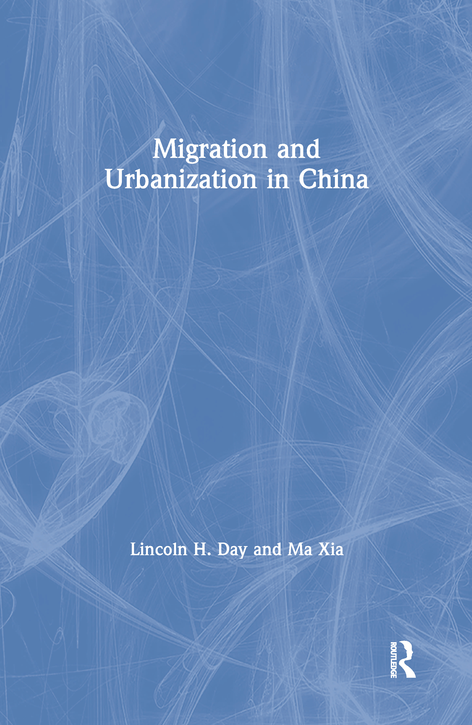 Migration and Urbanization in China book cover
